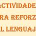 ACTIVIDADES PARA REFORZAR EL LENGUAJE