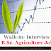 Walk-in- Interview | B.Sc. Agriculture Job