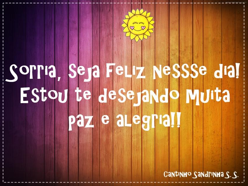 Mensagem De Bom Dia Especial: Cantinho Sandrinha S. S.: Mensagens De Bom Dia