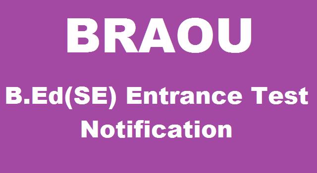 AP Admissions, AP Notifications, B.Ed Special Education, B.Ed(SE) Entrance Test, BRAOU, Distance B.Ed Admissions, Dr.B.R.Ambedkar Open University, Entrance Test, TS Admissions, TS Notifications, TS State
