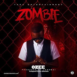 Music: Ozee – Zombie (prod. By Jahbwai)