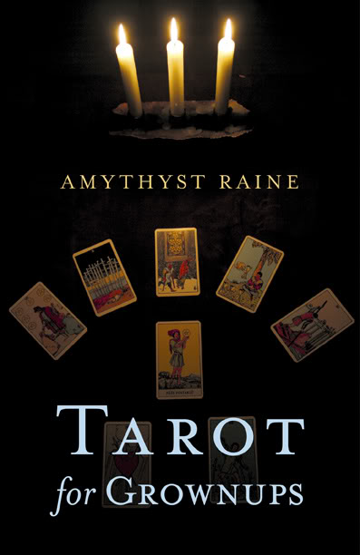 """Tarot for Grownups"" ...Dodona Books 2013"