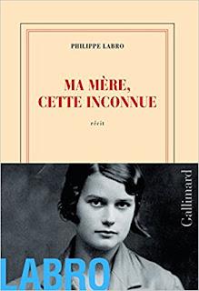 Ma Mère, Cette Inconnue de Philippe Labro PDF
