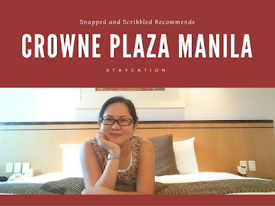 Staycation at Crowne Plaza Manila Galleria