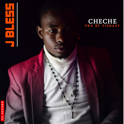 Download Audio | J Bless - Cheche