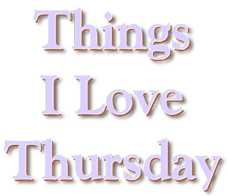 "[Image description]  Words reading ""Things I Love Thursday,"" in three slightly offset layers each in a different color.  Light purple, cream, and brown."