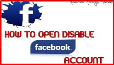 Steps On How to Open Disabled Facebook Account