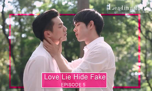 Love Lie Hide Fake / แกล้งแอ๊บแอบรัก | Episode 05