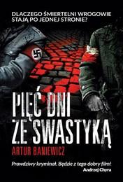 http://lubimyczytac.pl/ksiazka/303144/piec-dni-ze-swastyka