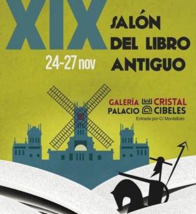 XIX Salón del Libro Antiguo de Madrid en el Palacio de Cibeles. Del 24 al 27 de noviembre