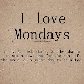 I Love Mondays Inspirational Quote - Motivation