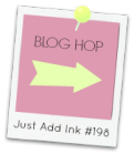 http://stampingsusan.blogspot.com/2014/01/just-add-ink-198-blog-hop.html