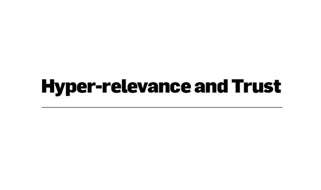 Hyper Relevance And Trust