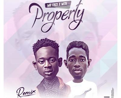 Mr Eazi ft. MTK – Property (Remix)