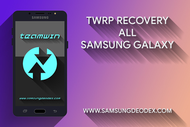 Twrp Recovery Samsung Galaxy