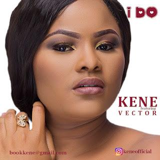 Kene ft. Vector - I DO