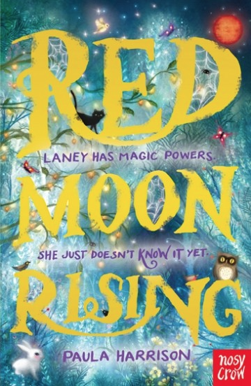 Red Moon Rising by Paula Harrison