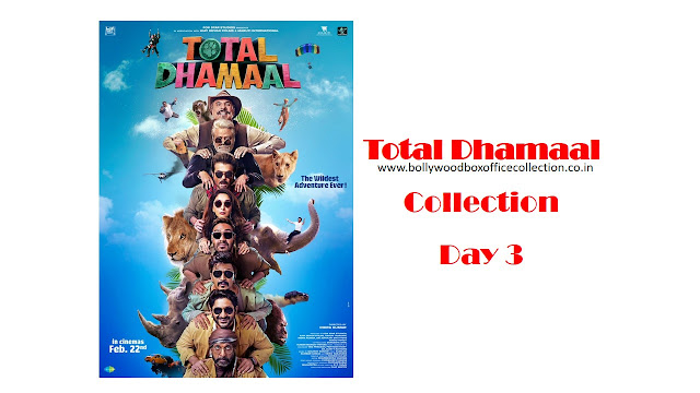 total-dhamaal-box-office-collection-day-3