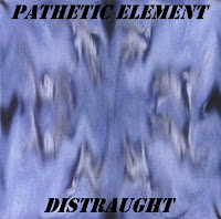 Pathetic Element - 2000 - Distraught mp3 nu-metal