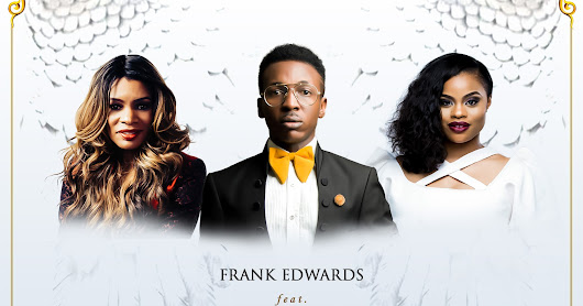 DOWNLOAD Music:: Frank Edwards - Sweet Spirit Of God Feat. Nicole C. Mullen & Chee