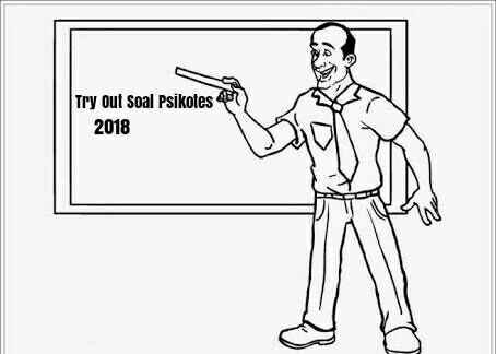 Contoh Soal Try out Psikotes Kerja di Perusahaan Swasta Tahun 2018