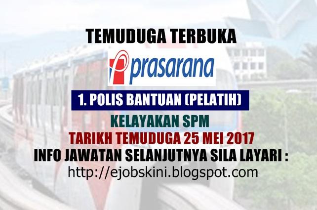 Temuduga Terbuka Prasarana Malaysia Berhad Mei 2017