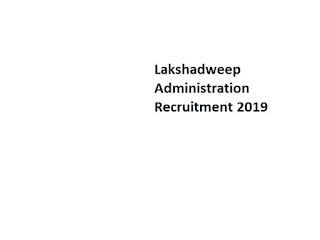 Lakshadweep Administration Recruitment 2019-at www.lakshadweep.gov.in 390 Safai Karmachari Vacancies | Application Form