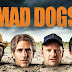 Série inglesa 'Mad Dogs' é a nova estreia do +Globosat