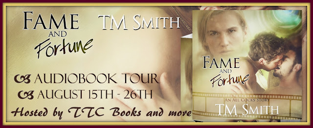 Audiobook Tour incl Guestpost & Giveaway TM Smith - Fame and Fortune