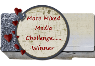 Winner @More Mixed Media Challenge