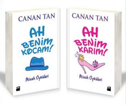 Canan Tan - Ah Benim Kocam & Ah Benim Karım