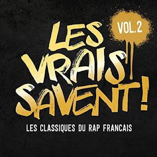 VA - Les Vrais Savent, Vol. 2 (Les Classiques Du Rap Francais) (2016)