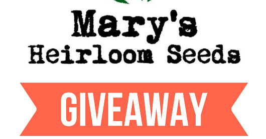 Mary's Heirloom Seeds Giveaway