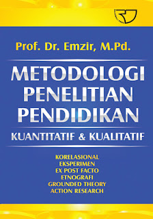 Metodologi Penelitian Pendidikan Kuantitatif & Kualitatif