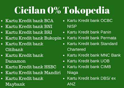 daftar 17 Bank peserta cicilan 0% tokopedia