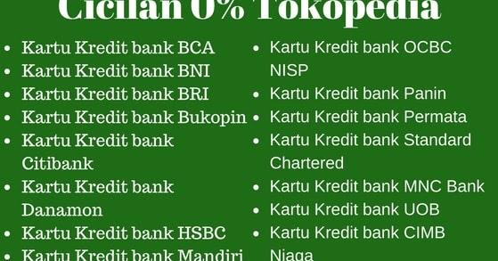 Cara Cicilan 0 Tokopedia Dengan 17 Bank Penerbit Kartu Kredit Kartu Bank
