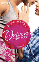http://www.amazon.de/Driven-Begehrt-Band-2-Roman/dp/3453438078/ref=sr_1_3?ie=UTF8&qid=1447702282&sr=8-3&keywords=driven