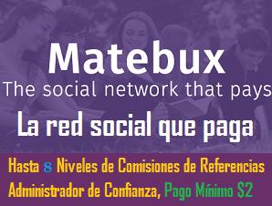 Matebux,La Red Social Que Paga Por Ver Anuncios
