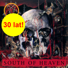 "30 lat ""South of Heaven"""