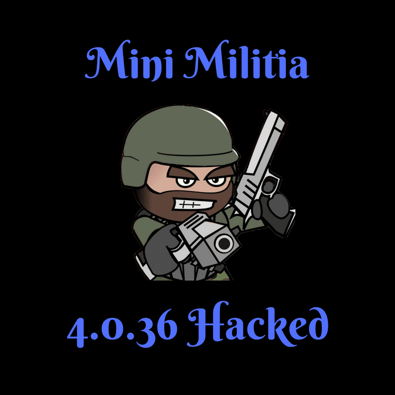Mini Militia 4036 Hacked Mod Download