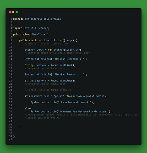 Contoh Code Program If else tanpa block login username password java sederhana