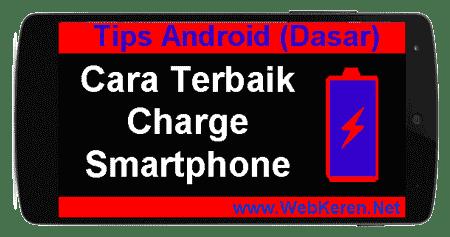 Cara Terbaik Charge Smartphone