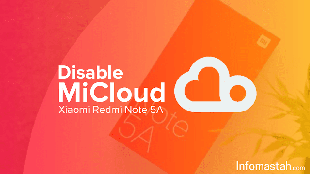 Tutorial Bypass Mi Cloud Xiaomi Redmi Note 5A (UggLite)