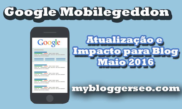 Mobilegeddon  atualização do impacto do algoritmo google {{para seu Blog}}
