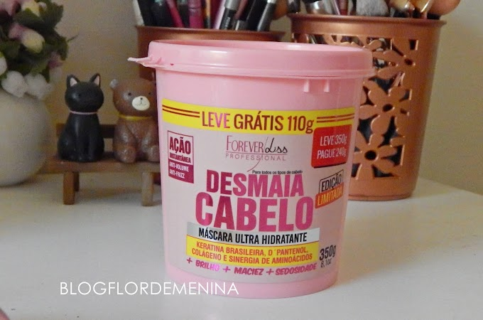 RESENHA: DESMAIA CABELO - Forever Liss
