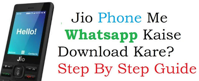 Jio Phone Me Whatsapp Kaise Download Kare?