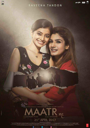 Poster of Maatr 2017 Full Hindi Movie Download HDRip 1080p