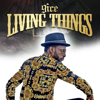 9ice – Living Things (Prod. Young John): DOWNLOAD MP3 MUSIC