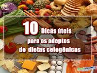 10 Dicas úteis para os adeptos de dietas cetogênicas