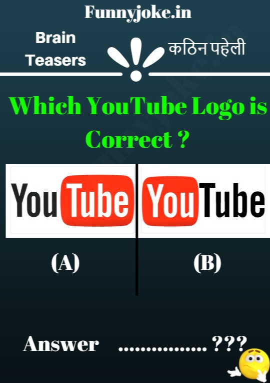 Riddle quizzes: Which YouTubeLogo Is Correct ?
